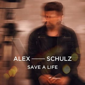 ALEX SCHULZ - SAVE A LIFE